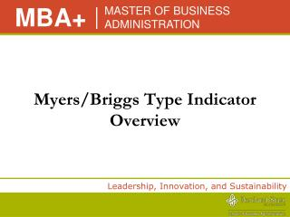 Myers/Briggs Type Indicator Overview