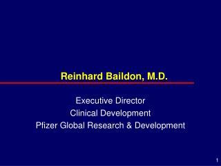 Reinhard Baildon, M.D.