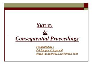 Survey  &  Consequential Proceedings