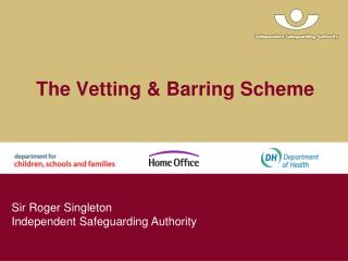 The Vetting & Barring Scheme