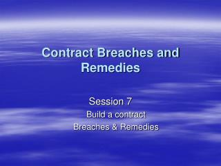 Contract Breaches and Remedies