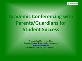 Academic Conferencing with Parents/Guardians for Student Success
