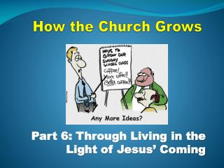 How the Church Grows