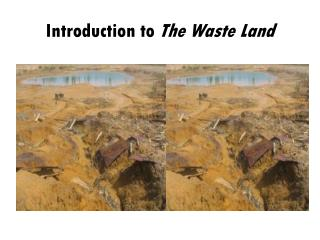 Introduction to  The Waste Land
