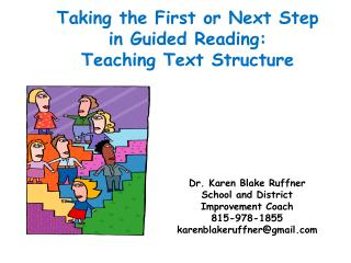 Taking the First or Next Step in Guided Reading: Teaching Text Structure