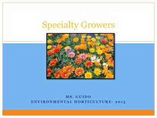Specialty Growers