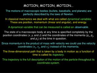 MOTION, MOTION, MOTION...