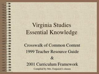 Virginia Studies  Essential Knowledge