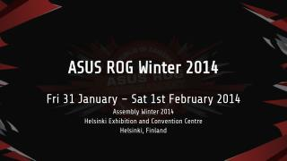 ASUS ROG Winter 2014