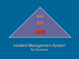 Incident Management System An Overview