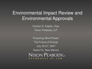 Environmental Impact Review and Environmental Approvals