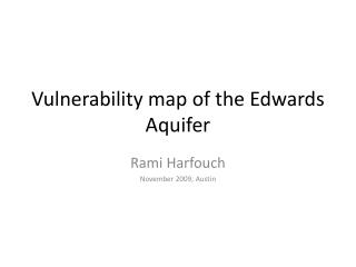 Vulnerability map of the Edwards Aquifer