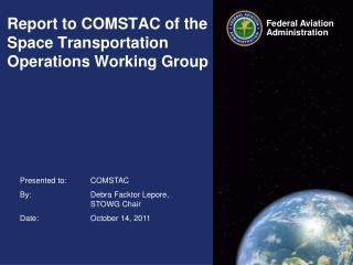 Report to COMSTAC of the Space Transportation Operations Working Group