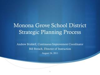 Monona Grove School District Strategic Planning Process