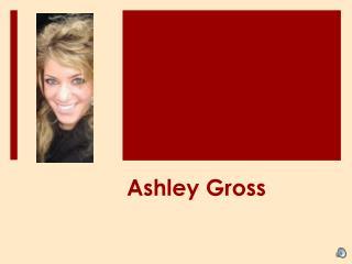 Ashley Gross