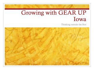 Growing with GEAR UP Iowa