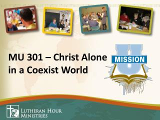 MU 301 – Christ Alone in a Coexist World