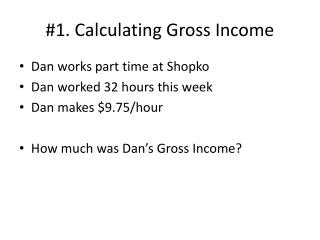 #1. Calculating Gross Income