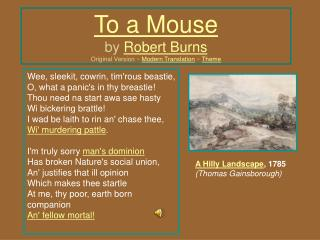 To a Mouse by  Robert Burns Original Version ~  Modern Translation  ~  Theme