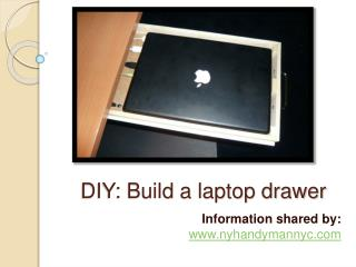 DIY to build laptop drawer at home