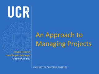 An Approach to Managing Projects