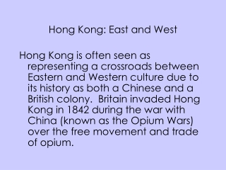 Hong Kong: East and West