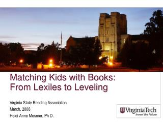Matching Kids with Books:  From  Lexiles  to Leveling