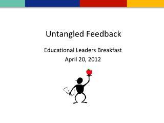 Untangled Feedback