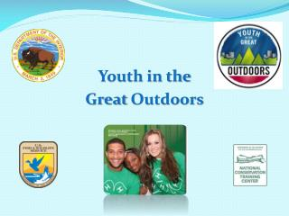 Youth in the  Great  Outdoors
