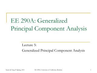 EE 290A: Generalized Principal Component Analysis