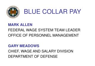 BLUE COLLAR PAY