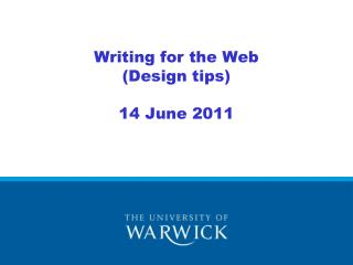 Writing for the Web (Design tips) 14 June 2011