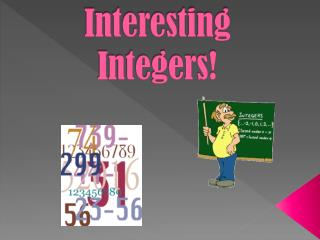 Interesting Integers!
