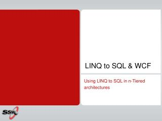 LINQ to SQL & WCF