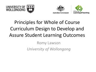 Principles for Whole of  Course Curriculum  Design to Develop and Assure Student Learning Outcomes