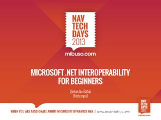 Microsoft .NET Interoperability  for  Beginners