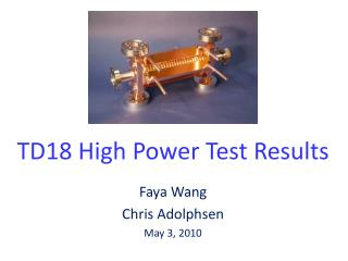 TD18 High Power Test Results