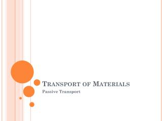 Transport of Materials