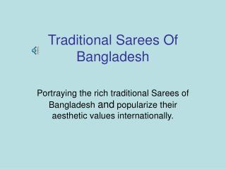 Traditional Sarees Of Bangladesh