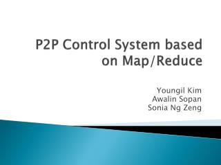 P2P  Control  System based on Map/Reduce