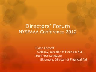 Directors' Forum NYSFAAA Conference 2012