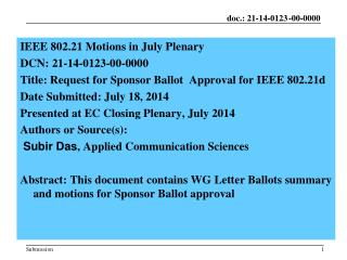 IEEE  802.21 Motions in July Plenary  DCN:  21-14-0123-00-0000