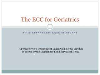 The ECC for Geriatrics