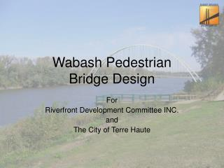 Wabash Pedestrian Bridge Design