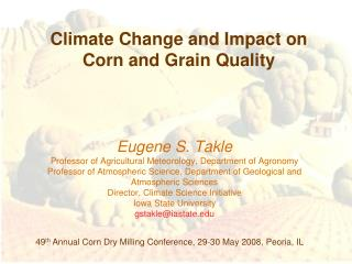 Climate Change and Impact on Corn and Grain Quality