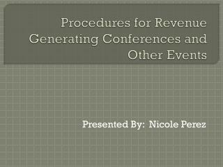 Procedures for Revenue Generating Conferences and Other Events