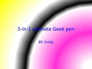 5-in-1 ultimate Geek pen