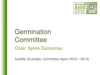 Germination  Committee