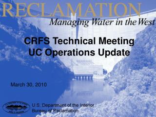 CRFS Technical Meeting UC Operations Update