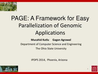 PAGE: A Framework for Easy  Parallelization of Genomic Applications